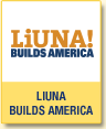 LiUNA! Builds America